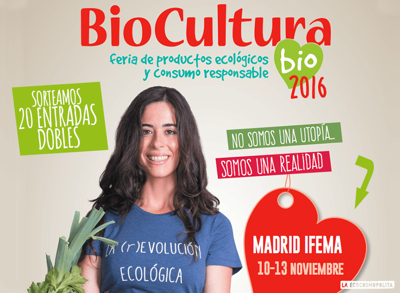 Sorteo de entradas para Biocultura Madrid 2016